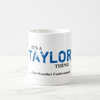 ¡Es una cosa de TAYLOR… que usted no entendería! Taza Clásica