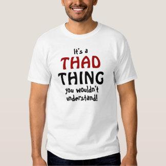 Es una cosa de Thad que usted no entendería Poleras