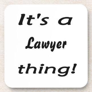 ¡Es una cosa del abogado! Posavasos De Bebidas