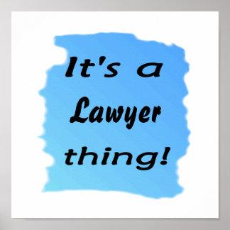 ¡Es una cosa del abogado! Póster
