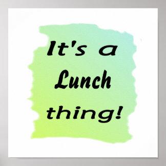 ¡Es una cosa del almuerzo! Impresiones