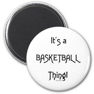 ¡Es una cosa del baloncesto! Imán