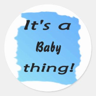 ¡Es una cosa del bebé! Etiquetas Redondas
