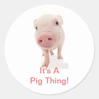 Es una cosa del cerdo etiquetas redondas