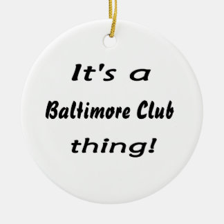 ¡Es una cosa del club de Baltimore Ornamentos De Reyes Magos