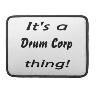 ¡Es una cosa del corp del tambor Fundas Macbook Pro