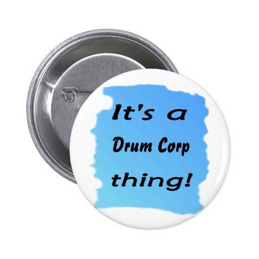 ¡Es una cosa del corp del tambor! Pin