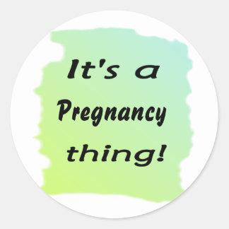 ¡Es una cosa del embarazo! Etiquetas Redondas