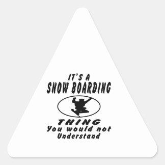 Es una cosa del embarque de la nieve que usted no  calcomanías triangulos