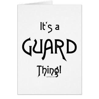 Es una cosa del guardia tarjeta de felicitación