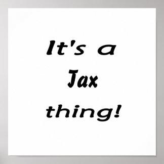 ¡Es una cosa del impuesto! Póster