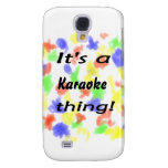 ¡Es una cosa del Karaoke!