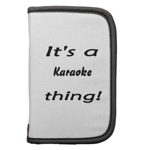 ¡Es una cosa del Karaoke! Planificador