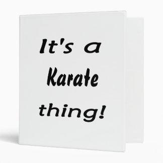 ¡Es una cosa del karate!