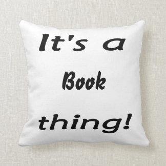 ¡Es una cosa del libro! Cojín