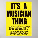 Es una cosa del músico poster