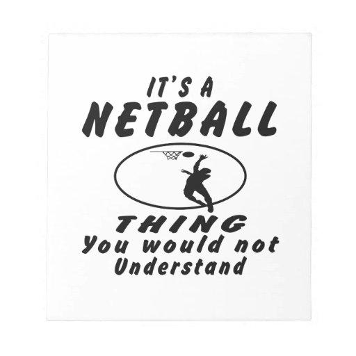 Es una cosa del Netball que usted no entendería Libreta Para Notas