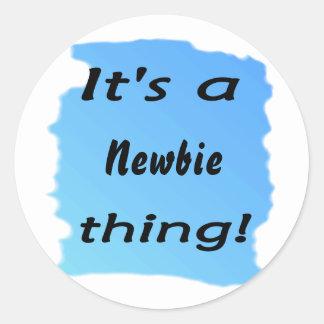 ¡Es una cosa del newbie! Etiqueta Redonda
