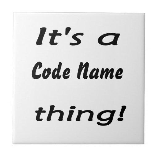 ¡Es una cosa del nombre de código! Azulejo Cuadrado Pequeño
