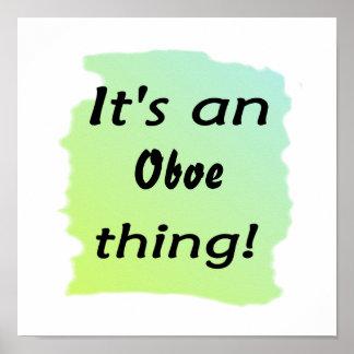 ¡Es una cosa del oboe! Póster