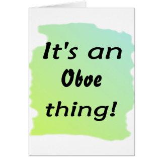 ¡Es una cosa del oboe! Tarjeta De Felicitación