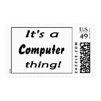 ¡Es una cosa del ordenador! Sello Postal