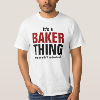Es una cosa del panadero que usted no entendería remeras