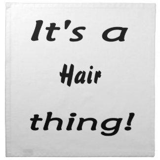 ¡Es una cosa del pelo! Servilletas Imprimidas