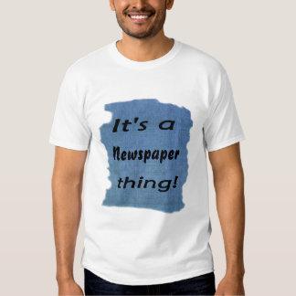 Es una cosa del periódico camisas