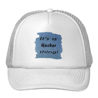 ¡Es una cosa del pirata informático! Gorras De Camionero
