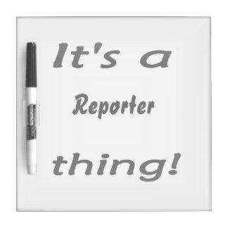 ¡Es una cosa del reportero! Pizarras Blancas De Calidad