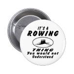 Es una cosa del Rowing que usted no entendería Pins
