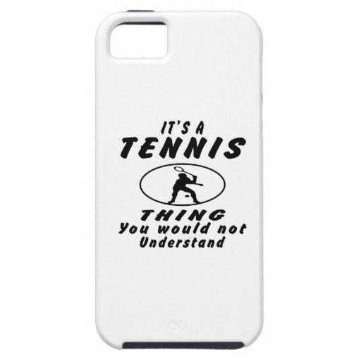 Es una cosa del tenis que usted no entendería iPhone 5 Case-Mate carcasa