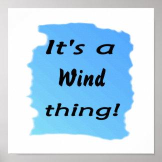 ¡Es una cosa del viento! Posters