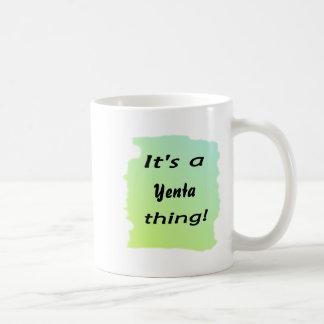 ¡Es una cosa del Yenta! Tazas De Café