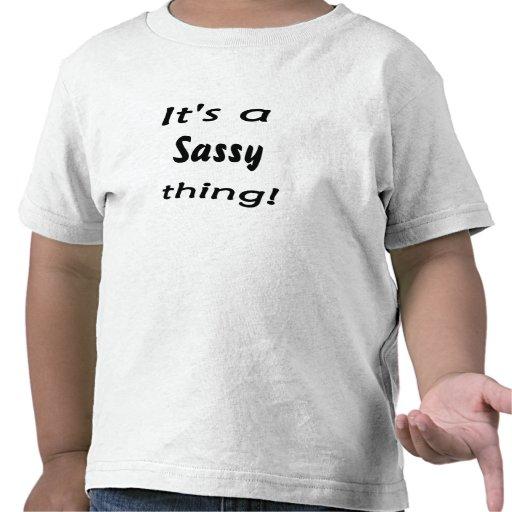 ¡Es una cosa descarada! Camiseta