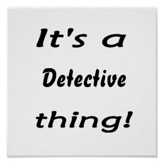 ¡Es una cosa detective! Poster