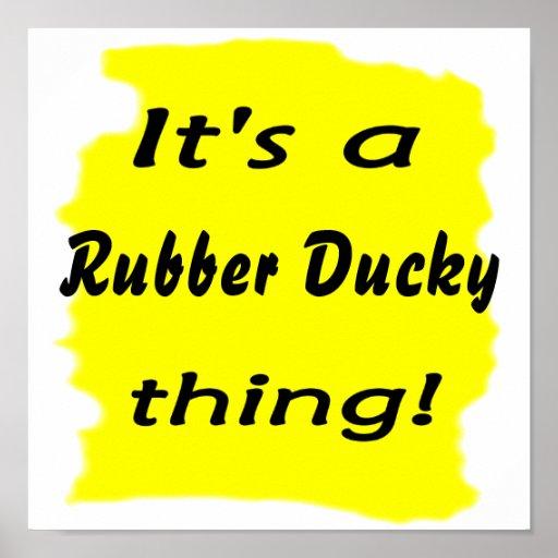 ¡Es una cosa ducky de goma! Poster