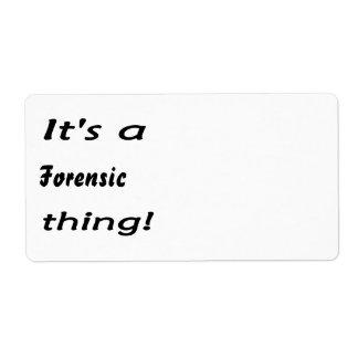 ¡Es una cosa forense! Etiquetas De Envío