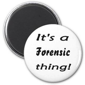 ¡Es una cosa forense! Imán Para Frigorifico
