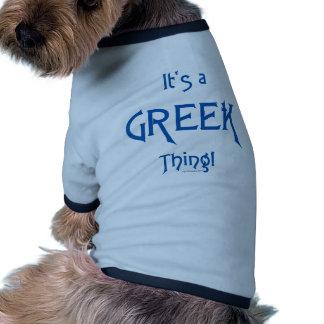¡Es una cosa griega! Ropa Perro