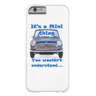 Es una mini cosa, usted no entendería funda para iPhone 6 barely there