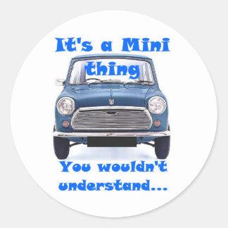 Es una mini cosa, usted no entendería pegatina redonda
