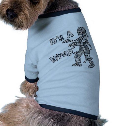 Es una momia del abrigo camiseta con mangas para perro