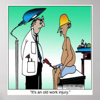 Es una vieja lesión de trabajo posters
