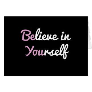 Es usted, cree en sí mismo tarjeta pequeña