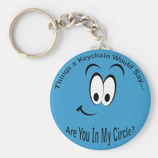 Es usted en mi Lt Keychain del círculo Llaveros