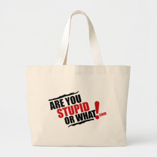 Es usted estúpido o qué logotipo para la reventa bolsa tela grande