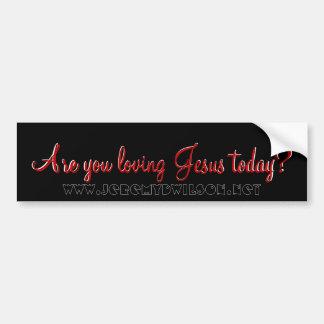 ¿Es usted Jesús de amor hoy? , Está usted JES de a Pegatina Para Auto