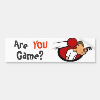 ¿Es USTED juego? Pegatina De Parachoque